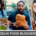 Top Food Bloggers In Delhi